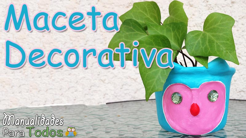 Maceta decorativa